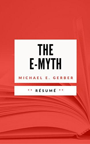 THE E-MYTH: Résumé en Français par Sébastien TISSIER