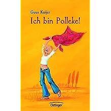 Ich bin Polleke! by Guus Kuijer (2005-02-06)