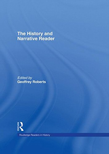 The History and Narrative Reader (Routledge Readers in History)