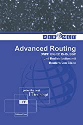 Advanced Routing: OSPF, EIGRP, IS-IS, BGP und Redistribution mit Routern von Cisco