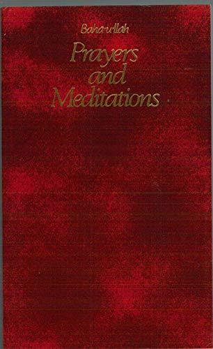 Prayers and Meditations por Baha Ullah