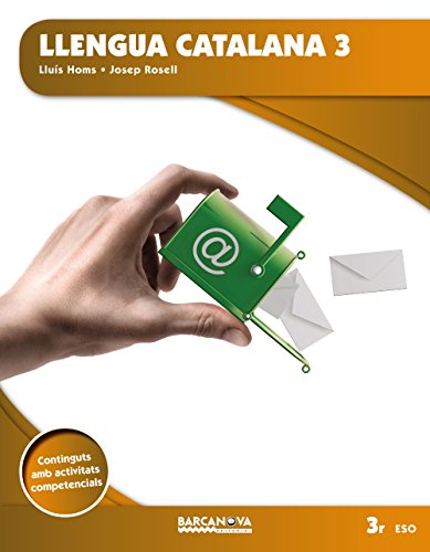 Llengua catalana 3 eso llibre de l ' alumne (ed 2015) (materials educatius - eso - llengua catalana) - (