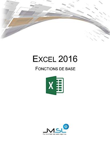 Excel 2016 - Fonctions de base par JMSL Formation