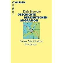 Geschichte der deutschen Migration: Vom Mittelalter bis heute