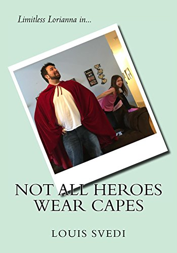 not-all-heroes-wear-capes-the-daddy-daughter-drama-series-book-1-english-edition