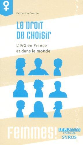 Le droit de choisir : L'IVG en France et dans le monde