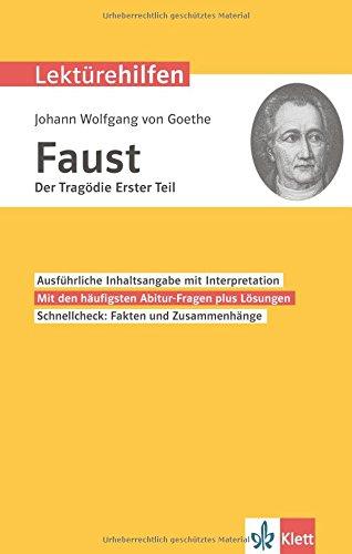 Klett Lektürehilfen Goethe Faust Der Tagödie erster Teil: Interpretationshilfe für Oberstufe und Abitur