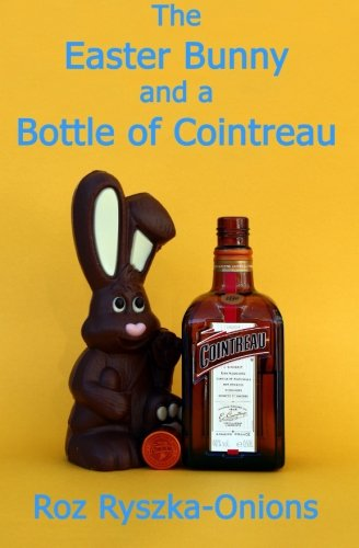 the-easter-bunny-and-a-bottle-of-cointreau