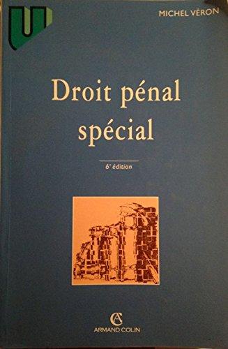 DROIT PENAL SPECIAL. 6ème édition