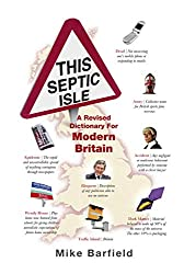 This Septic Isle: A revised dictionary for modern Britain