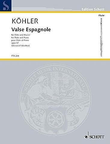 Valse Espagnole: op. 57. Flöte und Klavier. (Edition Schott)