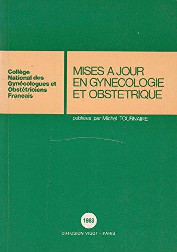 Mises à jour en gynécologie et obstétrique : Paris, 1983