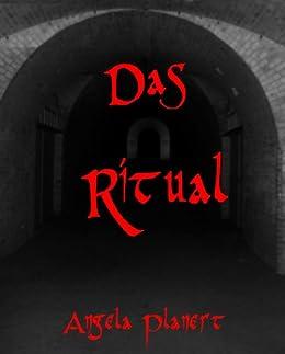 Das Ritual von [Planert, Angela]