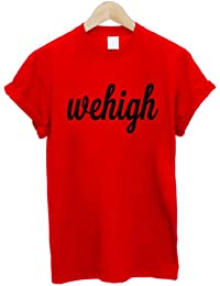 We High T Shirt