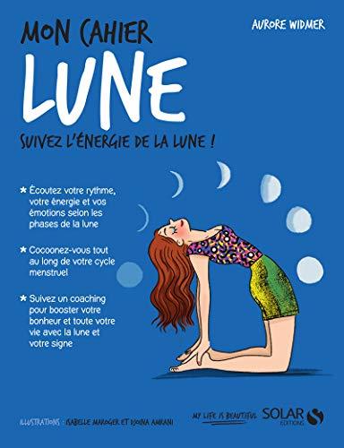 Mon cahier Lune par Aurore WIDMER