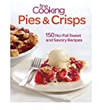 [( Fine Cooking Pies & Crisps: Over 100 Sweet and Savory No-Fail Recipes By Fine Cooking Magazine ( Author ) Paperback Sep - 2012)] Paperback