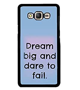 PrintVisa Designer Back Case Cover for Samsung Galaxy E5 (2015) :: Samsung Galaxy E5 Duos :: Samsung Galaxy E5 E500F E500H E500Hq E500M E500F/Ds E500H/Ds E500M/Ds (Quote Case Dream Big And Dare Text Quote)