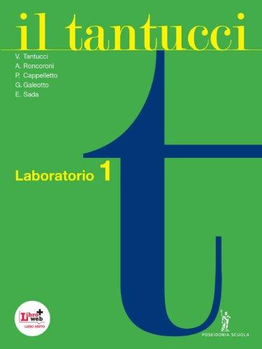 Il Tantucci. Laboratorio. Per i Licei e gli Ist. magistrali. Con espansione online: 1