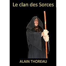 Le clan des Sorces