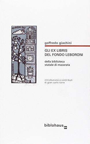 Gli exlibris del fondo Leboroni della Biblioteca statale di Macerata
