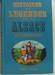 Histoires et légendes de l'Alsace mystérieuse