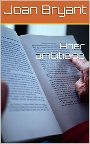 Aner ambitiéise (Luxembourgish Edition)