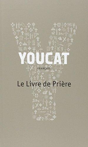Youcat : Le Livre de Prière par Georg von Lengerke
