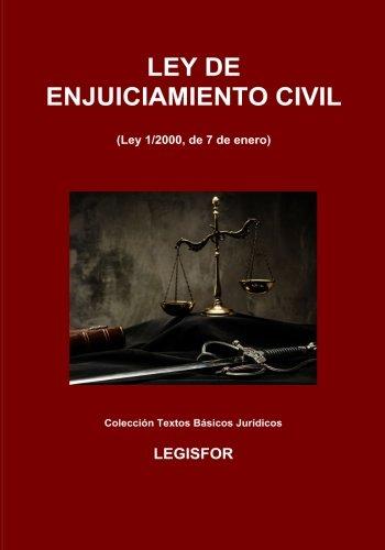 Ley de Enjuiciamiento Civil: 6.ª edición (2018). Colección Textos Básicos Jurídicos par Legisfor