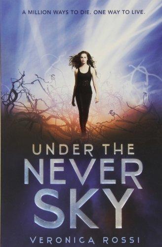 Buchseite und Rezensionen zu 'Under the Never Sky (Under the Never Sky Trilogy, Band 1)' von Veronica Rossi