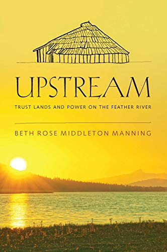 Upstream: Trust Lands and Power on the Feather River
