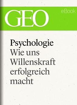 psychologie-wie-uns-willenskraft-erfolgreich-macht