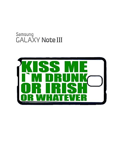 Kiss Me I am Drunk or Irish or Whatever Mobile Cell Phone Case Samsung Note 2 Black Blanc