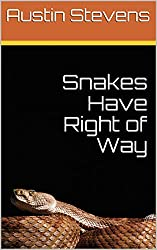 Snakes Have Right of Way