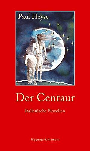 Der Centaur. Italienische Novellen (Literarische Kunststücke, Band 2)