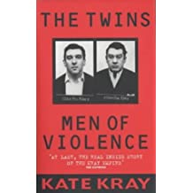 The Twins: Men of Violence by Kate Kray (2002-01-31)