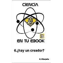 Ciencia en tu ebook: ¿hay un creador?