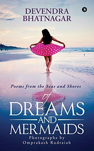 Of Dreams and Mermaids: Poems from the Seas and Shores