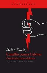 Castellio contra Calvino (El Acantilado)