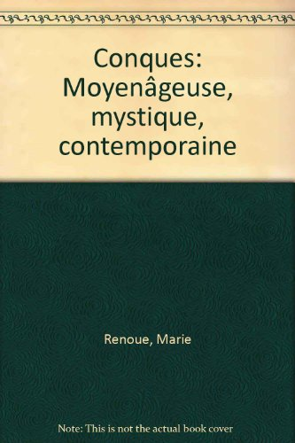 Conques. Moyengeuse, mystique, contemporaine