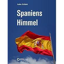 Spaniens Himmel: Auf den Spuren Picassos - Ein Reisetagebuch