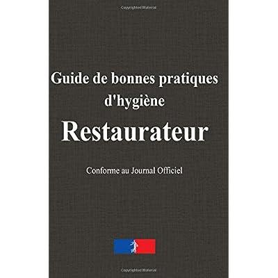 Guide de bonnes pratiques d'hygiène : Restaurateur
