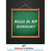 Rules in KP Astrology (KP Astrology Learning Series Book 9) (English Edition)