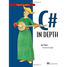 C# in Depth: What you need to master C# 2 and 3