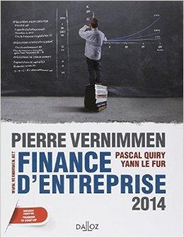 Finance d'entreprise 2014 - 12e éd. de Pierre Vernimmen,Pascal Quiry,Yann Le Fur ( 28 août 2013 )