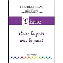 Diane - Faire la paix avec le passé