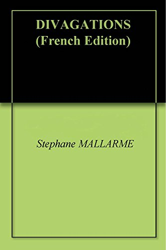 DIVAGATIONS par Stephane MALLARME