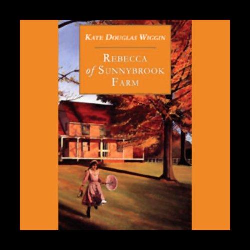 Rebecca of Sunnybrook Farm  Audiolibri