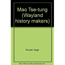 Mao Tse-tung (Wayland history makers)