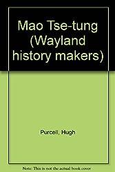 Mao Tse-tung (Wayland history makers)