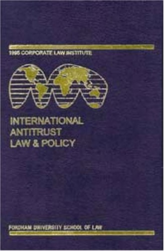 International Antitrust Law And Policy: Fordham Corporate Law, 2002 by Barry Hawk (2004-01-31)